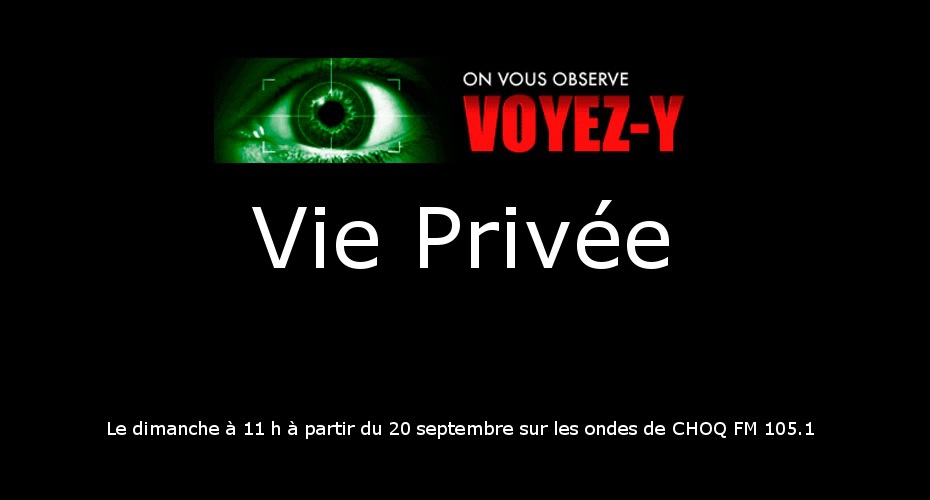 Vie Privée 20.15: les enjeux des entreprises à la loupe sur CHOQ FM 105,1 cette semaine