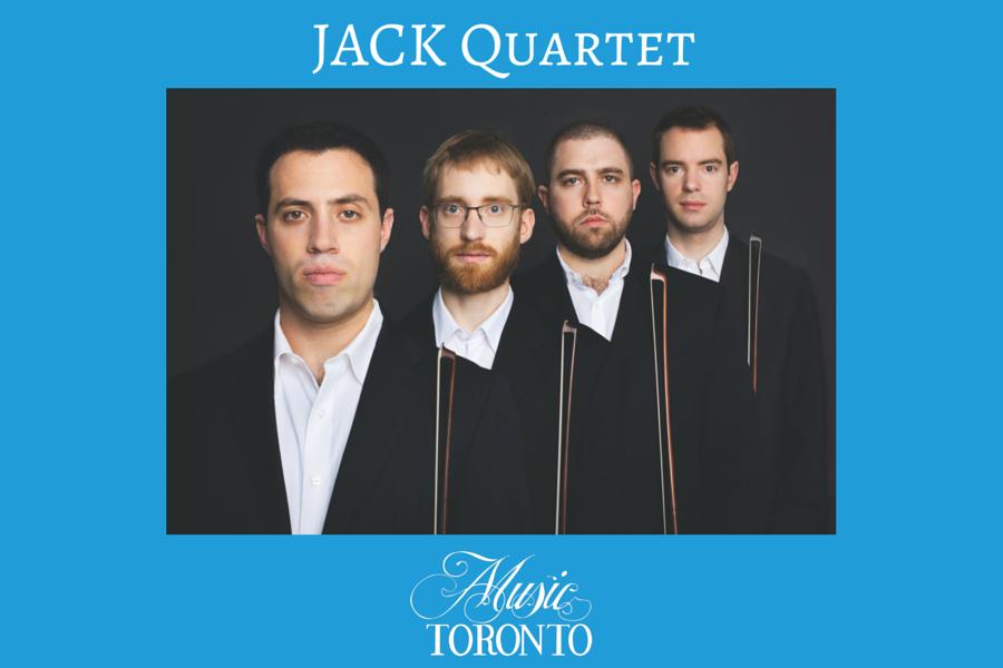 Music TORONTO vous présente le JACK Quartet