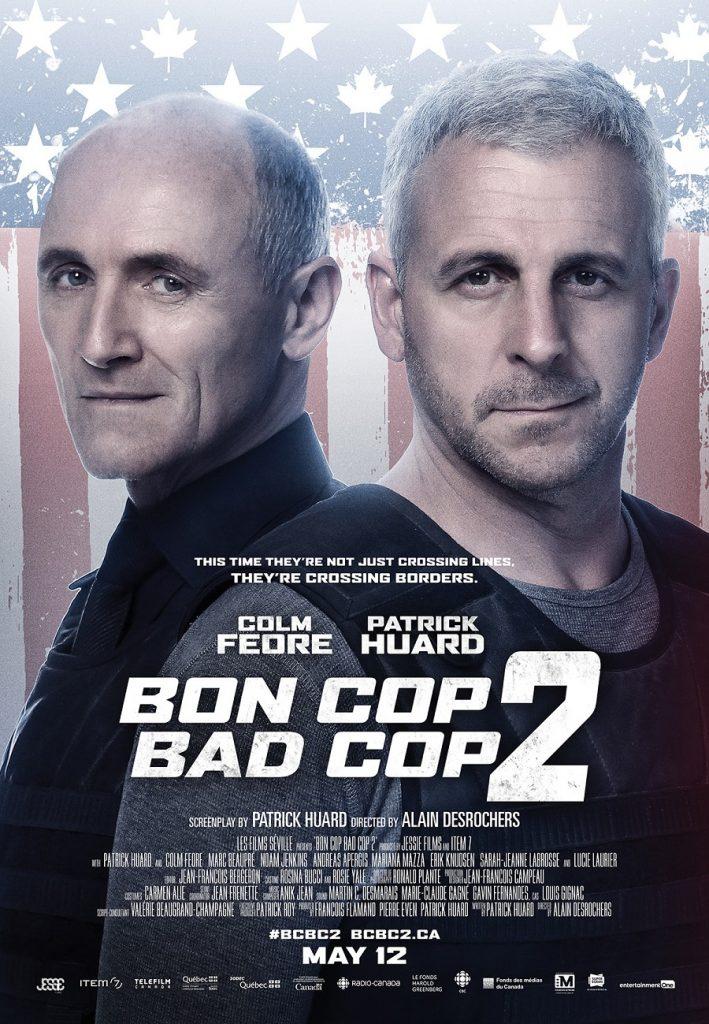 Jeu-concours en direct: Saluez en direct les vedettes de 'Bon Cop Bad Cop 2'