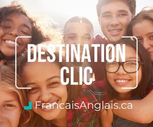 Inscrivez-vous au programme Destination Clic conçu pour la jeunesse francophone avant ce 31 mai